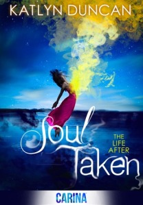 Soul Taken (The Life After #1)