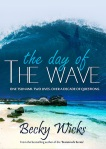 The Day Of The Wave