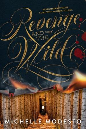 Revenge and the Wild