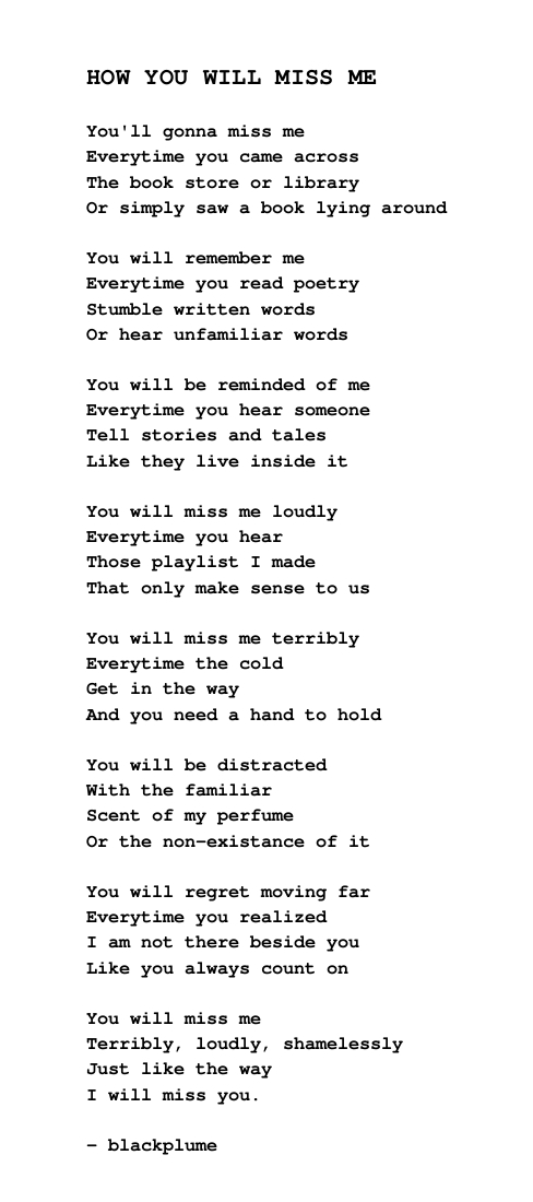 How You Will Miss Me - Poetry by blackplume